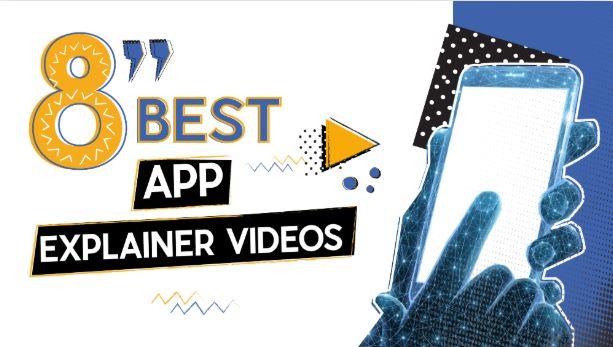 8 Best App Explainer Videos